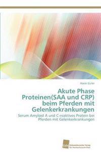 Akute Phase Proteinen(saa Und Crp) Beim Pferden Mit Gelenkerkrankungen