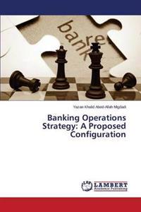 Banking Operations Strategy