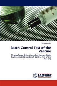 Batch Control Test of the Vaccine