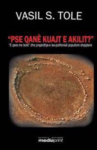 """PSE Qane Kuajt E Akilit?: E Qara Me Bote"""" Dhe Prejardhja E ISO-Polifonise Popullore Shqiptare"""