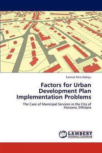 Factors for Urban Development Plan Implementation Problems