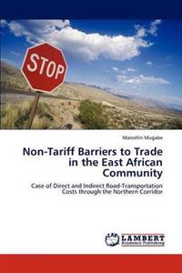 Non-Tariff Barriers to Trade in the East African Community