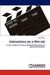 Interactions on a Film Set