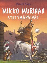 Mikko Murinan syntymäpäivät