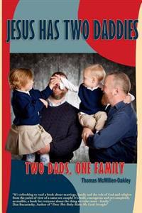 Jesus Has Two Daddies: Two Dads, One Family