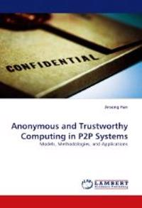 Anonymous and Trustworthy Computing in P2P Systems