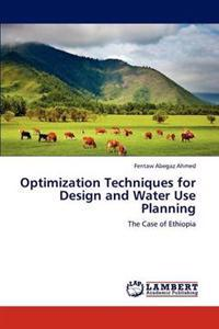 Optimization Techniques for Design and Water Use Planning