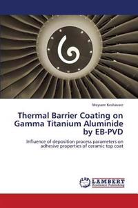 Thermal Barrier Coating on Gamma Titanium Aluminide by Eb-Pvd
