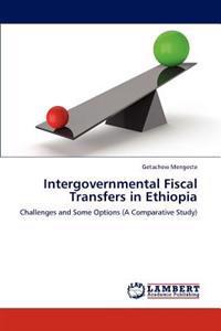Intergovernmental Fiscal Transfers in Ethiopia