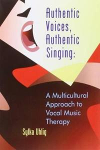 Authentic Voices, Authentic Singing