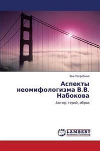 Aspekty Neomifologizma V.V. Nabokova