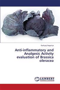 Anti-Inflammatory and Analgesic Activity Evaluation of Brassica Oleracea