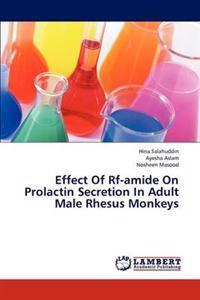 Effect of RF-Amide on Prolactin Secretion in Adult Male Rhesus Monkeys