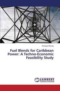 Fuel Blends for Caribbean Power
