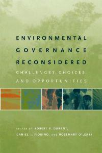 Environmental Governance Reconsidered