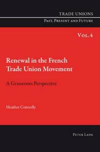 Renewal in the French Trade Union Movement