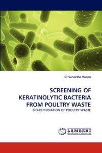 Screening of Keratinolytic Bacteria from Poultry Waste