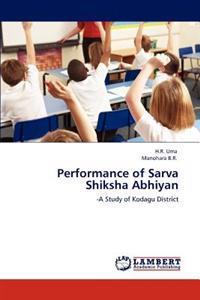 Performance of Sarva Shiksha Abhiyan