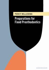 Preparations for Fixed Prosthodontics