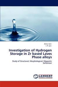 Investigation of Hydrogen Storage in Zr Based Laves Phase Alloys