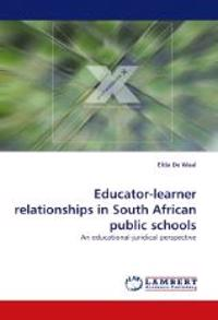 Educator-Learner Relationships in South African Public Schools