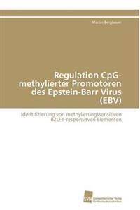 Regulation Cpg-Methylierter Promotoren Des Epstein-Barr Virus (Ebv)