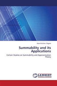 Summability and Its Applications