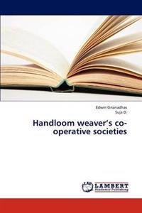 Handloom Weaver's Co-Operative Societies