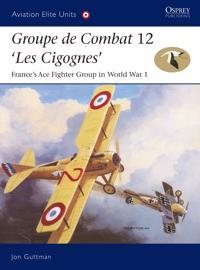 Groupe De Combat 12, Les Cigognes
