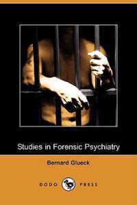 Studies in Forensic Psychiatry (Dodo Press)