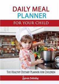 Daily Meal Planner for Your Child