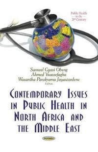 Contemporary Issues in Public Health in North Africa and the Middle East