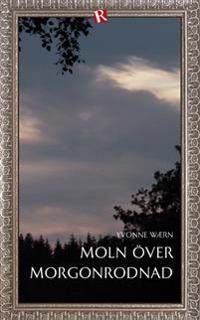 Moln över morgonrodnad : en Karsjöhultshistoria