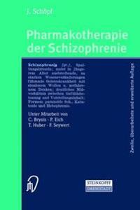 Pharmakotherapie Der Schizophrenie