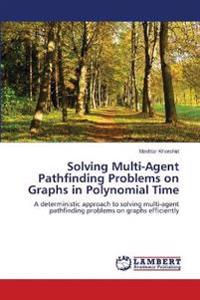Solving Multi-Agent Pathfinding Problems on Graphs in Polynomial Time