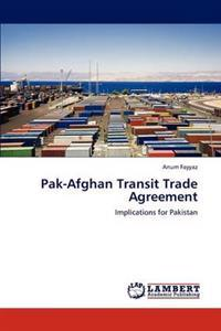 Pak-Afghan Transit Trade Agreement
