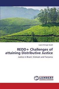 Redd+ Challenges of Attaining Distributive Justice