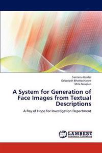 A System for Generation of Face Images from Textual Descriptions