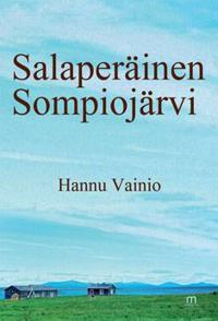 Salaperäinen Sompiojärvi