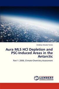 Aura MLS Hcl Depletion and Psc-Induced Areas in the Antarctic