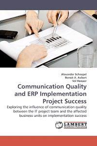 Communication Quality and Erp Implementation Project Success