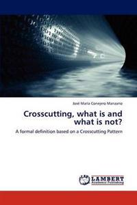 Crosscutting, What Is and What Is Not?