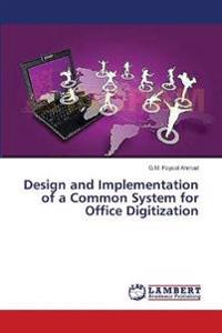Design and Implementation of a Common System for Office Digitization