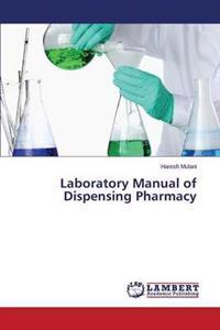 Laboratory Manual of Dispensing Pharmacy