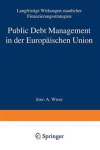 Public Debt Management in Der Europäischen Union