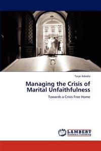 Managing the Crisis of Marital Unfaithfulness