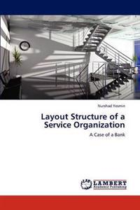 Layout Structure of a Service Organization