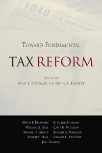 Toward Fundamental Tax Reform