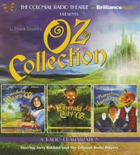 Oz Collection: The Wonderful Wizard of Oz, the Emerald City of Oz, the Marvelous Land of Oz