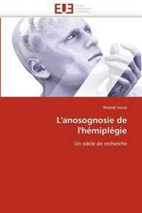 L''anosognosie de l''h�mipl�gie